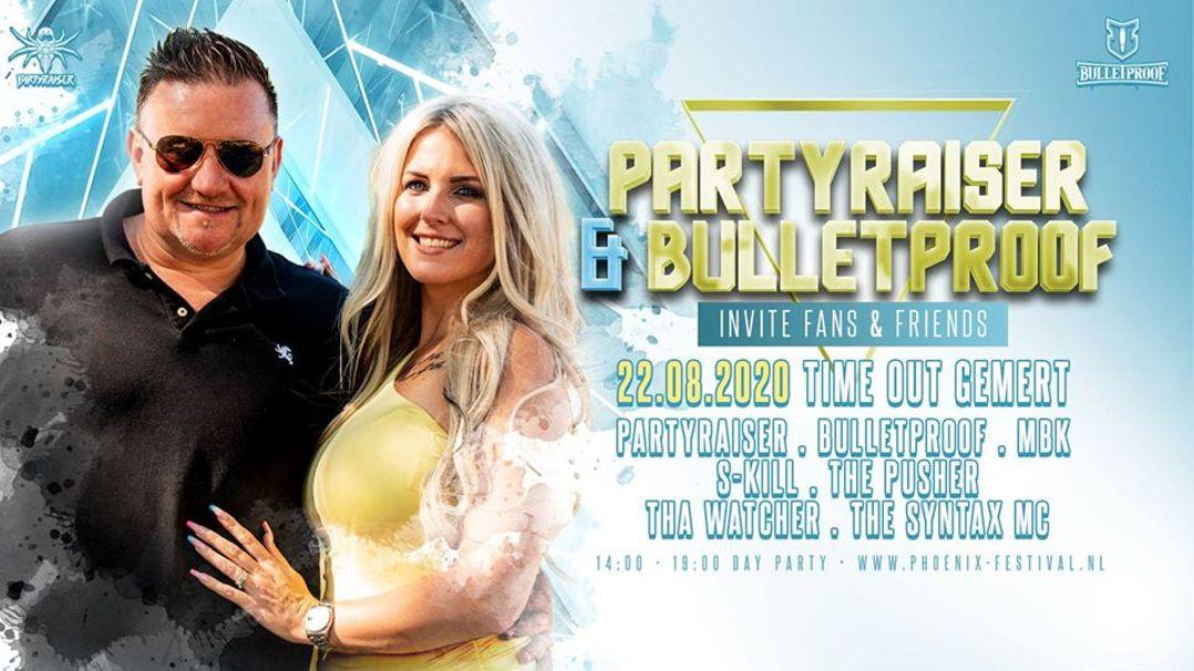 Phoenix 100 - Partyraiser & Bulletproof