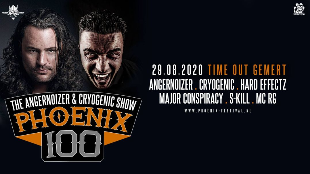 Phoenix 100 - Angernoizer & Cryogenic Show