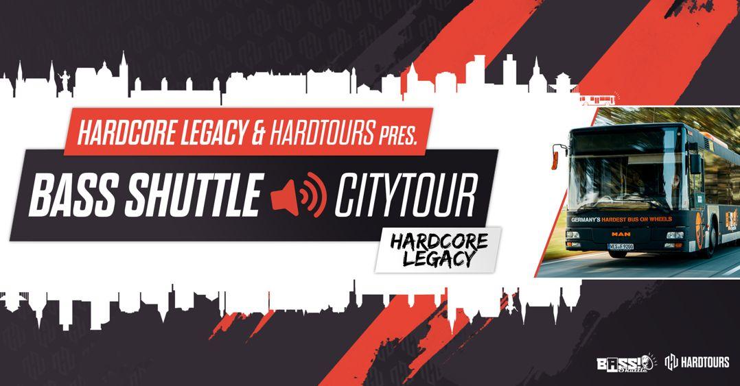 Hardcore Legacy Citytour